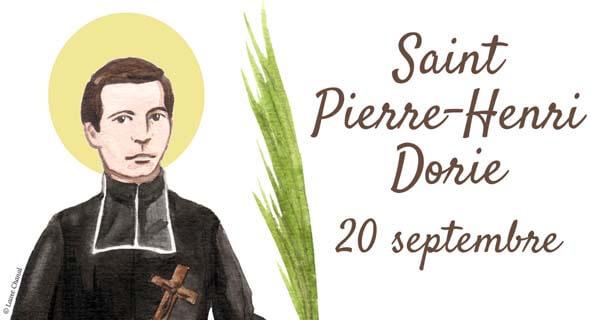 Saint Pierre-Henri Dorie, le 20 septembre
