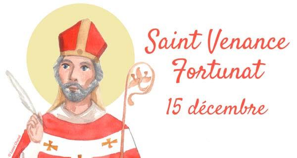 Saint Venance Fortunat, le 15 décembre