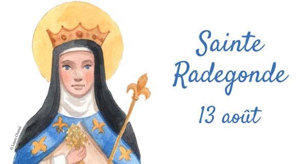 Sainte Radegonde - 13 août