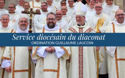 Ordination de Guillaume Laucoin : le diacre ministre de l'unité